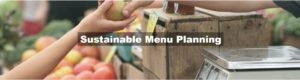 2018.05.15-Sustainable Menu Planning-IMAGE